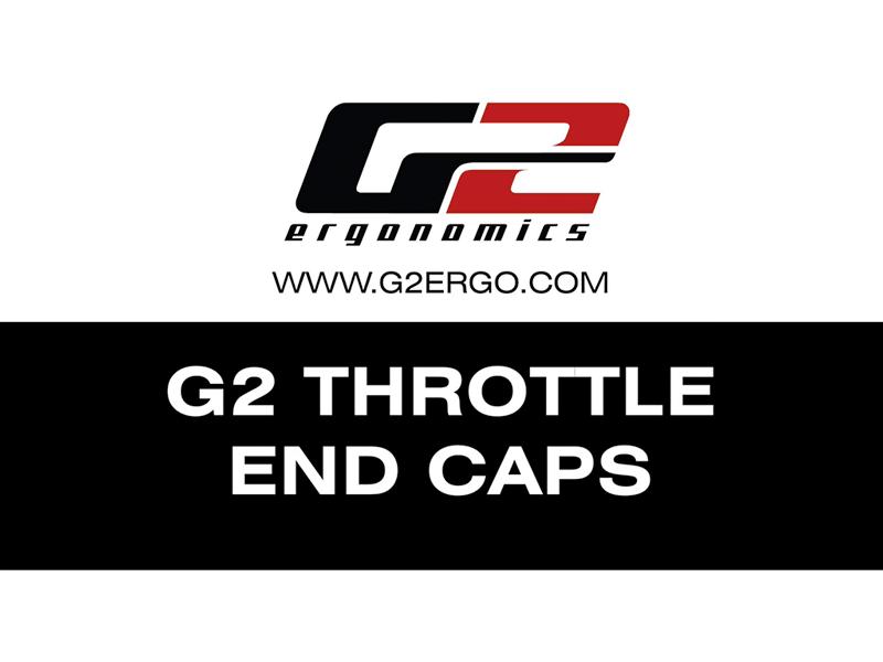 G2 Throttle End Caps